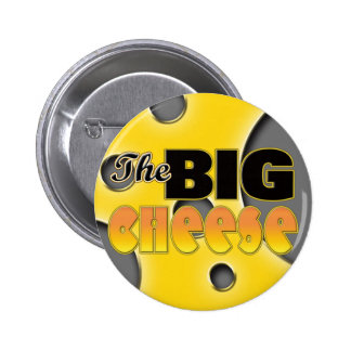 The Big Cheese 6 Cm Round Badge