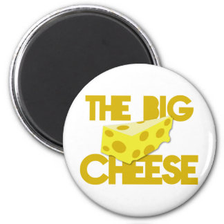 THE BIG CHEESE the boss design with cheese! 6 Cm Round Magnet
