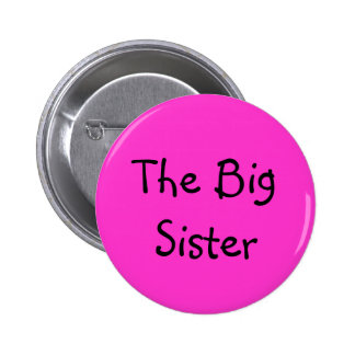 The Big Sister 6 Cm Round Badge