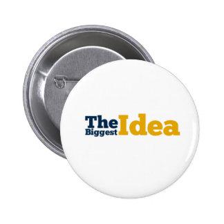 The Biggest Idea Button Pins