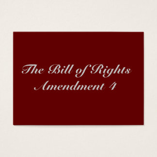 The Bill of Rights Amendment 4 Business Card