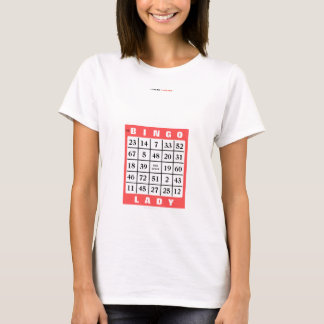 THE BINGO LADY T-Shirt