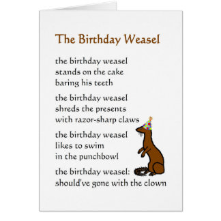 The Birthday Weasel - a funny birthday poem Greeting Card