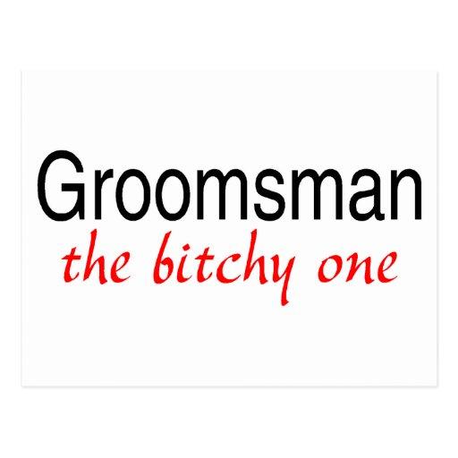 The Bitchy One (Groomsman) Postcard