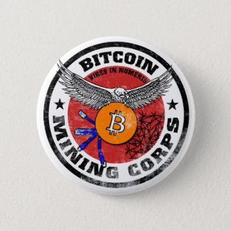The Bitcoin Mining Corps - Gritty Version 6 Cm Round Badge