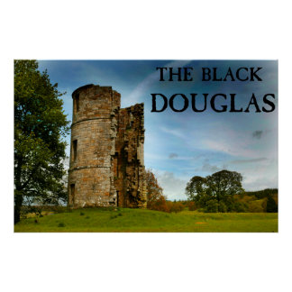 The Black Douglas Poster