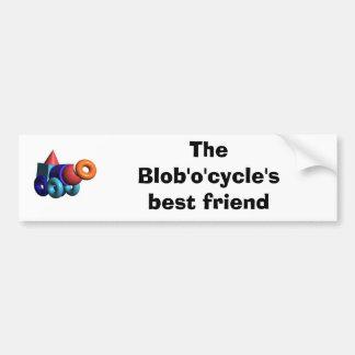 The Blob'o'cycle's best friend Bumper Sticker
