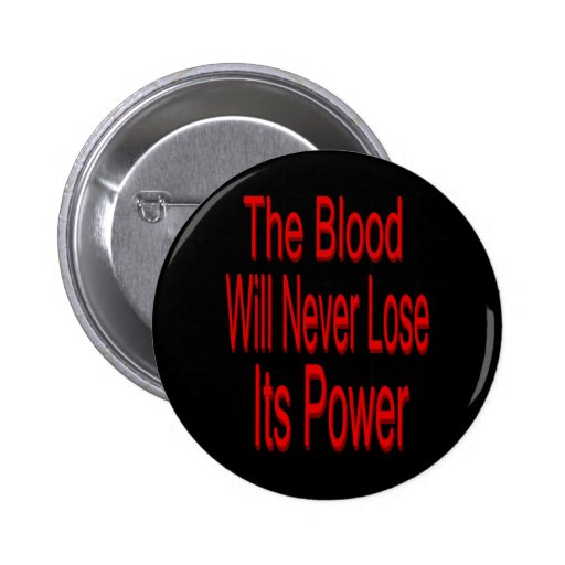 The Blood Will Never Lose Its Power Button