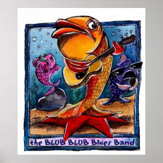 The Blub Blub Blues band Poster