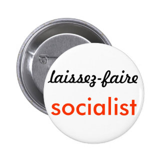 The Bold & the Desirable: laissez-faire socialism 6 Cm Round Badge