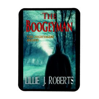 The Boogeyman Designer Magnet