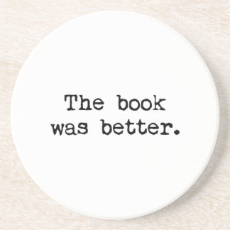 The Book Was Better Beverage Coasters