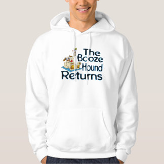 The Booze Hound Returns Hoodie