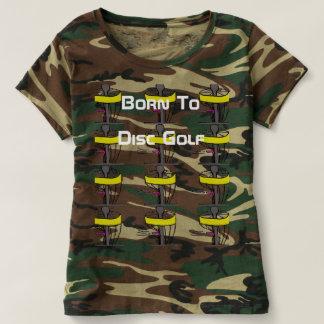 The Born To Disc Golf camo t-shirt