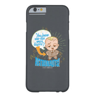 The Boss Baby | Astronauts Barely There iPhone 6 Case