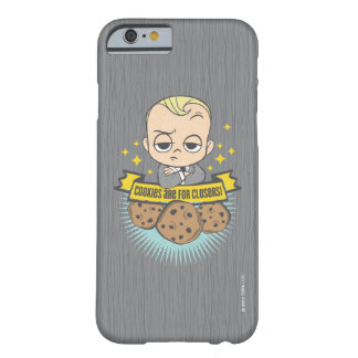 The Boss Baby | Baby & Cookies are for Closers! Barely There iPhone 6 Case