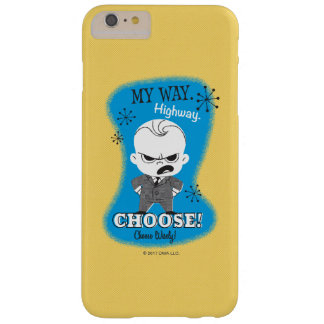 The Boss Baby | My Way. Highway. Barely There iPhone 6 Plus Case
