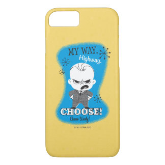 The Boss Baby | My Way. Highway. iPhone 7 Case