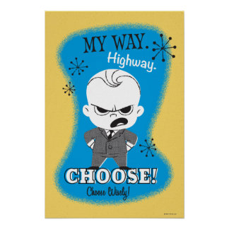 The Boss Baby | My Way. Highway. Poster