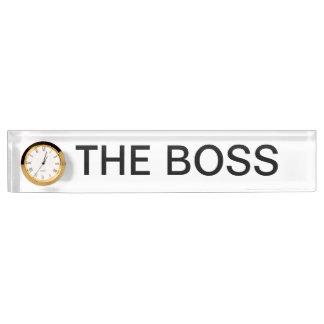 The Boss, Fun Name Plate