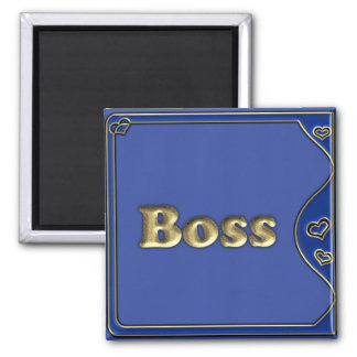 The Boss Square Magnet
