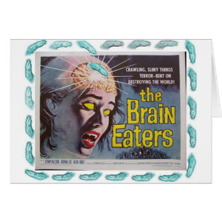 The Brain Eaters Card