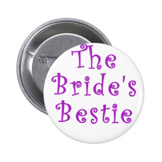 The Brides Bestie 6 Cm Round Badge