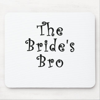 The Brides Bro Mouse Pad