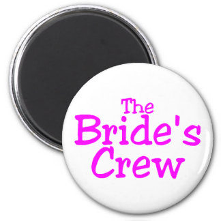 The Brides Crew Pink Fridge Magnets
