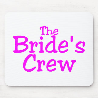 The Brides Crew Pink Mousepads