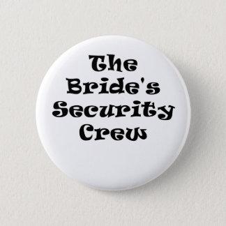 The Brides Security Crew 6 Cm Round Badge