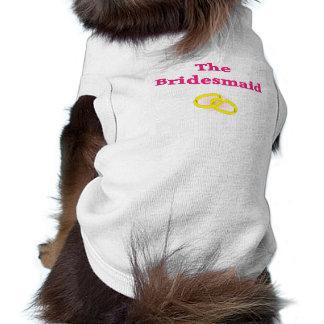 The Bridesmaid Dog TShirt