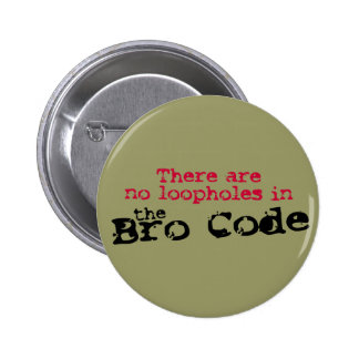 The Bro Code Buttons
