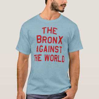 The Bronx Against The World (Red Print) T-Shirt