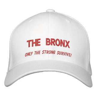 The Bronx, only the strong survive! Embroidered Cap