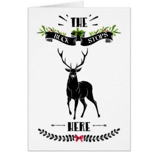 The Buck Stops Here Deer Christmas Card