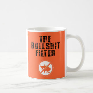 The Bullshit Filter Coffee Mug