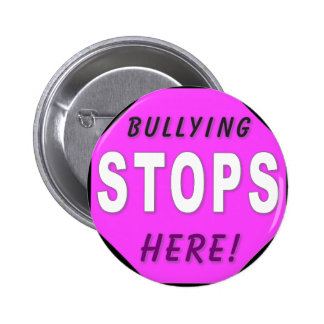 The Bullying Stops Here 6 Cm Round Badge