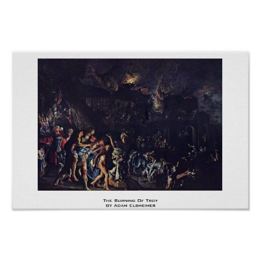 The Burning Of Troy By Adam Elsheimer Print