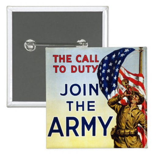The call to duty – Join the Army WWI Poster Pin