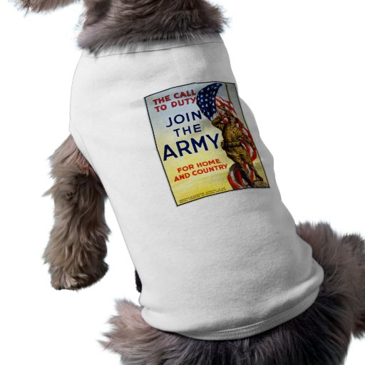 The call to duty – Join the Army WWI Poster Pet Shirt