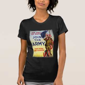 The call to duty – Join the Army WWI Poster Shirts