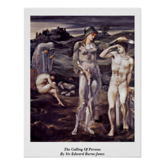 The Calling Of Perseus By Sir Edward Burne-Jones Poster