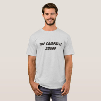 The Campbell Squad T-Shirt