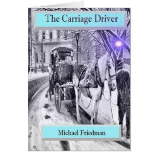 The Carriage Driver, A Beautiful Greeting Card