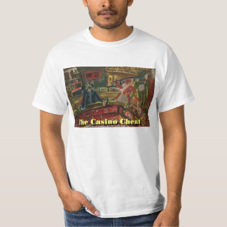 The Casino Cheat Tshirt