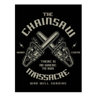 The Chainsaw Massacre who whill survive? Postcard