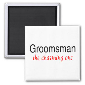 The Charming One Groomsman Magnet