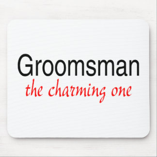 The Charming One Groomsman Mouse Pads