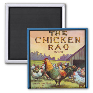 The Chicken Rag Square Magnet